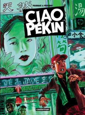 Ciao Pékin édition Simple