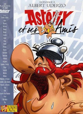 Astérix et ses amis - Hommage à Albert Uderzo édition hommage
