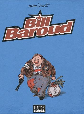 Bill Baroud édition Intégrale