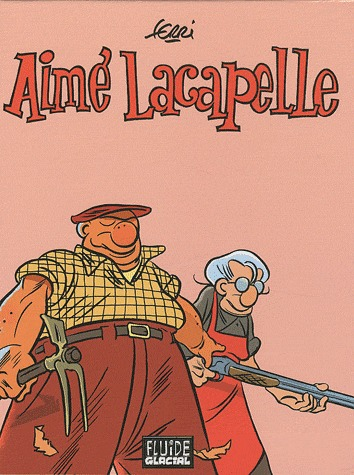 Aimé Lacapelle édition Intégrale