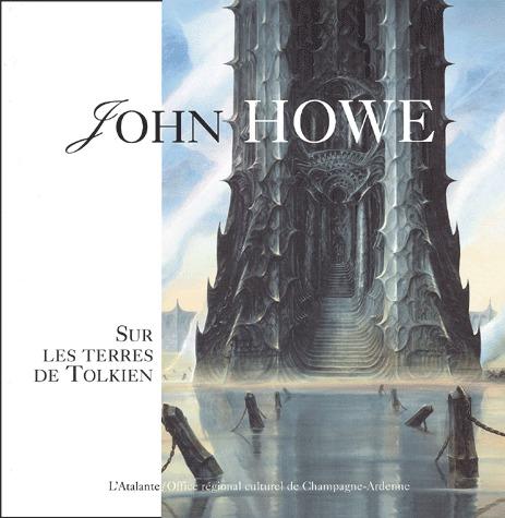 John Howe - Sur les terres de Tolkien édition Simple