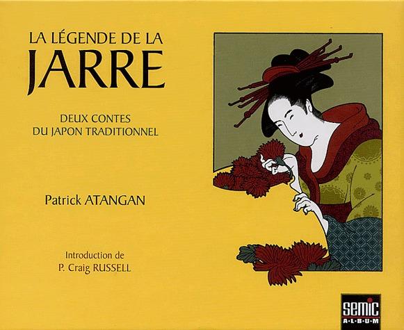 La légende de la jarre 1 - Deux contes du Japon traditionnel