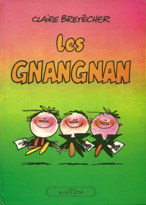 Les Gnangnan édition Simple