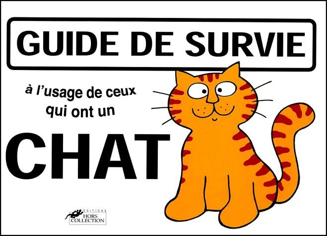 Guide de survie à l'usage de ceux qui ont un chat édition Simple