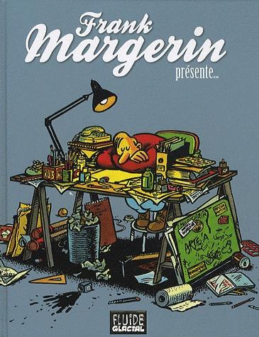Frank Margerin présente... édition intégrale