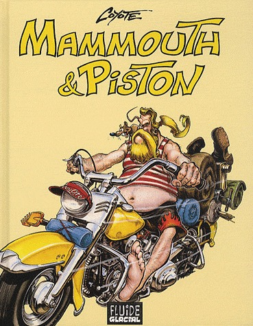 Mammouth et Piston édition intégrale
