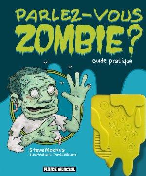 Parlez-vous zombie ? édition simple