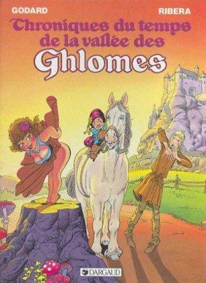 Chroniques du temps de la vallée des Ghlomes