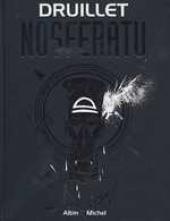 Nosferatu (Druillet) édition Simple