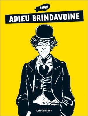 Adieu Brindavoine édition simple