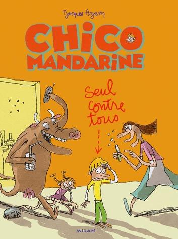 Chico Mandarine édition Simple