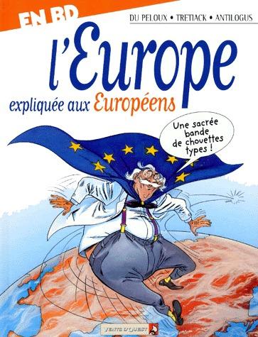 L'Europe expliquée aux Européens édition Simple