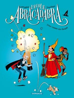 L'école Abracadabra édition reedition