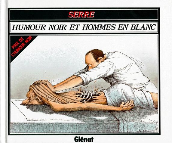 Humour noir et hommes en blanc édition Simple 1977