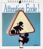 Attention Ecole ! édition Simple