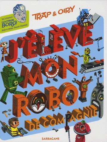 J'élève mon robot de compagnie édition Simple