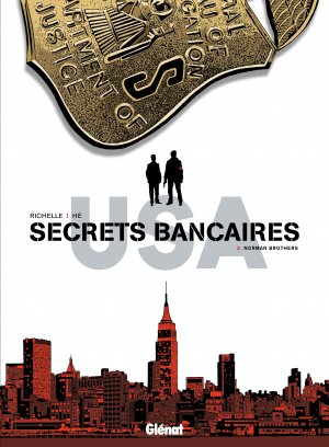 Secrets bancaires USA 2 - Norman Brothers