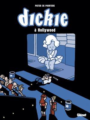 Dickie à Hollywood édition simple