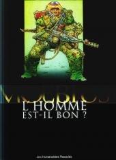 L'Homme est-il bon ? édition Réédition 2006