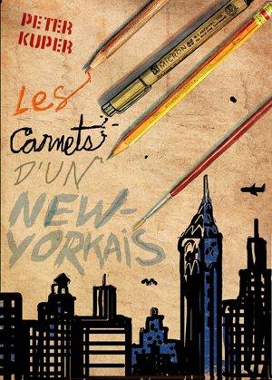 Les carnets d'un New-Yorkais édition simple