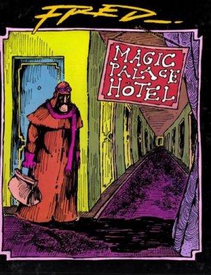 L'histoire du magic palace hôtel édition simple