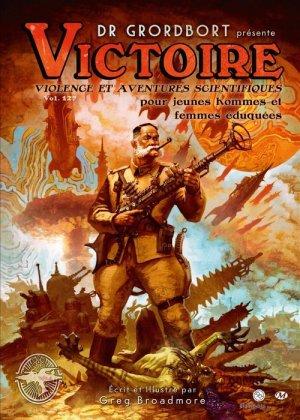 Dr. Grordbort présente : Victoire