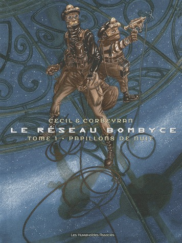 Le réseau Bombyce # 1 reedition