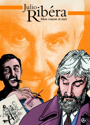 La trilogie Julio Ribéra édition simple