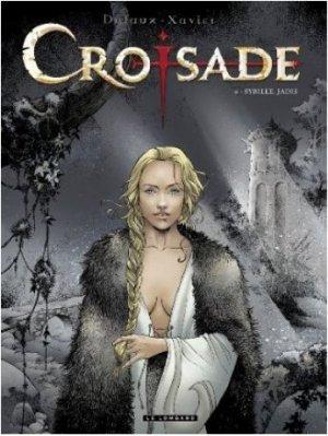 Croisade 6 - Sybille, jadis
