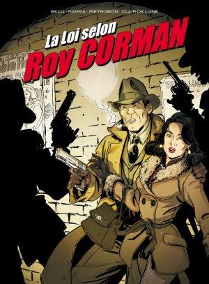La loi selon Roy Corman édition simple