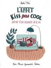 L'effet Kiss pas cool