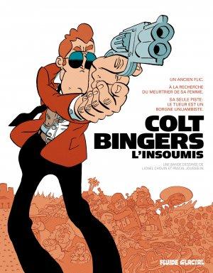 Colt Bingers l'insoumis édition intégrale