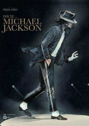 Fan de... Michael Jackson édition simple