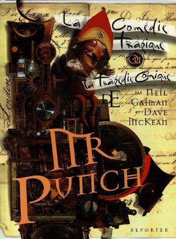 La comédie tragique ou la tragédie comique de Mr. Punch édition Reedition (2006)