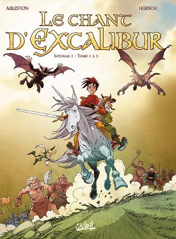 Le chant d'Excalibur édition Intégrale 2011