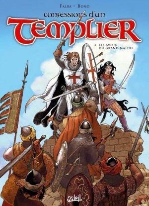 Confessions d'un Templier T.3