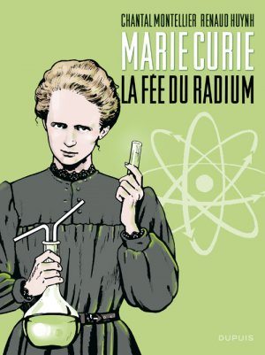 Marie Curie - La fée du radium édition simple