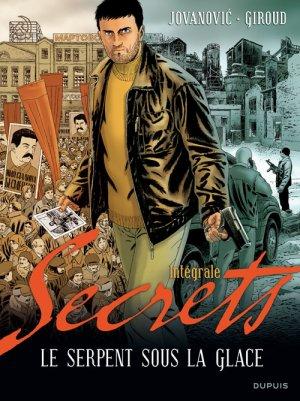 Secrets, Le Serpent sous la glace édition intégrale
