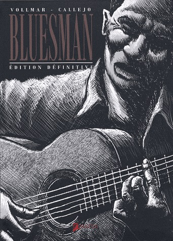 Bluesman édition intégrale