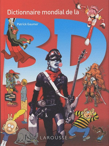 Dictionnaire mondial de la BD édition Simple 2010