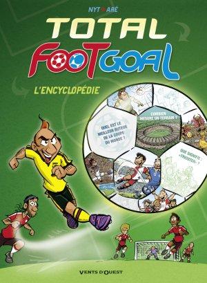 Total foot goal, l'encyclopédie du foot édition simple