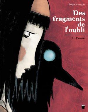 Des fragments de l'oubli T.1