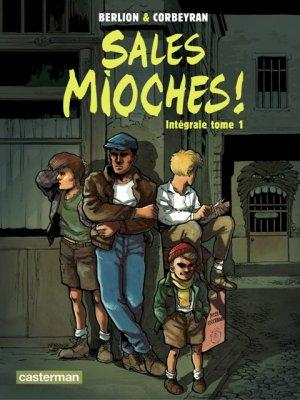 Sales mioches ! édition intégrale