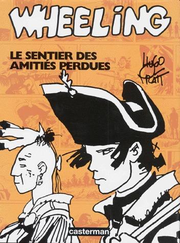 Fort Wheeling édition intégrale