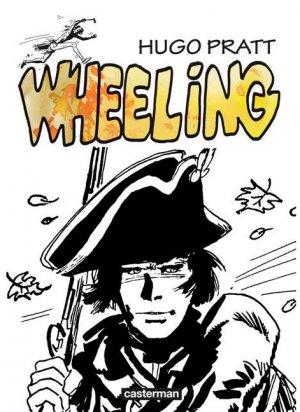 Fort Wheeling édition Intégrale 2012