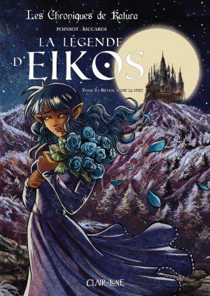 Les chroniques de Katura - La légende d'Eikos 2 - Réveil dans la nuit