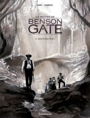 Le maître de Benson Gate #4
