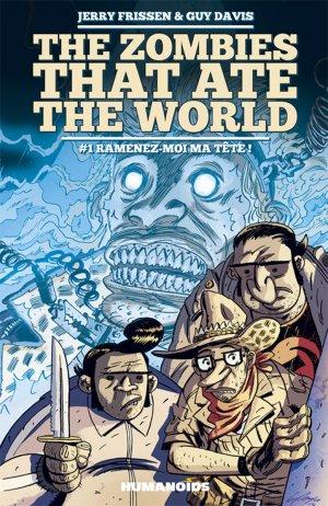 Les zombies qui ont mangé le monde édition Intégrale