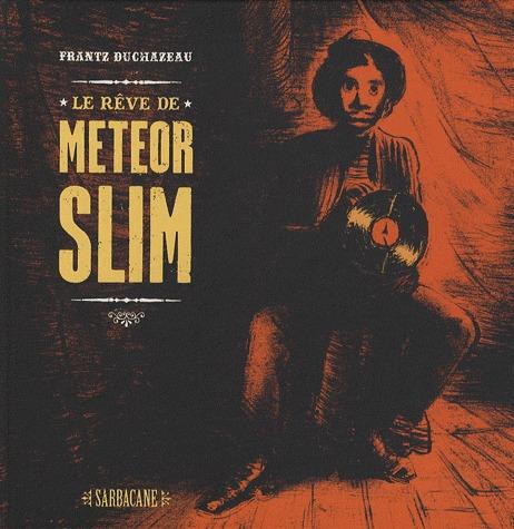 Le rêve de Meteor  Slim édition Simple
