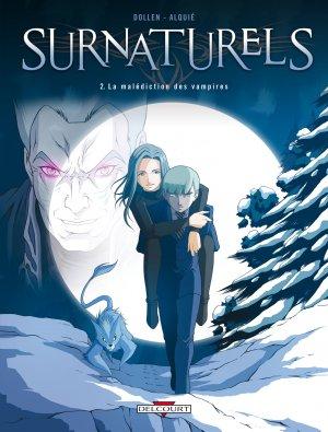 Surnaturels T.2